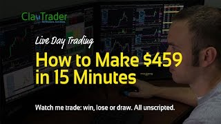 Live Day Trading - How to Make $459 in 15 Minutes