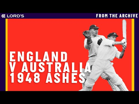 England & Australia 1948 - The Lord's Ashes Test | Classic Cricket Films
