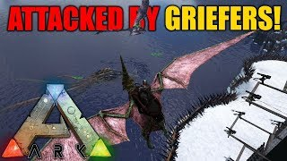 DEFENDING THE BASE FROM GRIEFERS! - Tribe Official PVP - Ark Survival Evolved