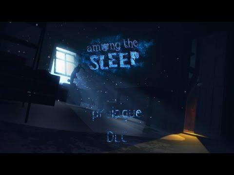 Among The Sleep Prologue (DLC)