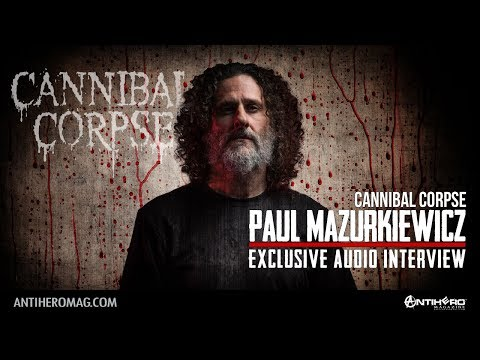 Interview with Paul Mazurkiewicz of Cannibal Corpse
