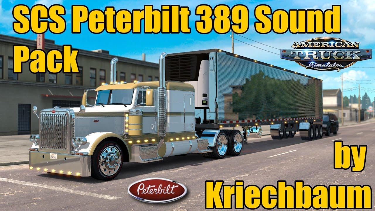 ATS Mods - SCS Peterbilt 389 Sound Pack by Kriechbaum