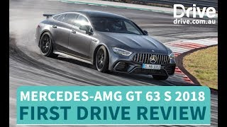 Mercedes-AMG GT 63 S 2018 First Drive Review   Drive.com.au