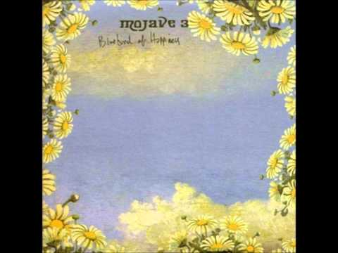Mojave 3- Bluebird Of Happiness