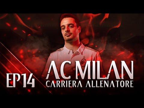 VERSO LO SCUDETTO! | CARRIERA ALLENATORE MILAN EP.14 | FIFA 17 [ITA]