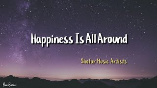 Shofar Music Artists - Happiness Is All Around (행복은 늘 가까이에 있어) [Sub indo]