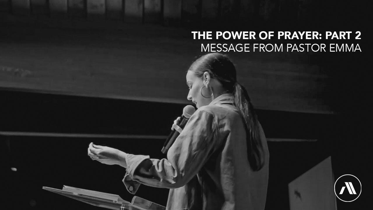Download The Power of Prayer: Part 2 // Ps Emma Narayanan // Avant Life Church