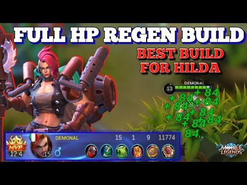 HILDA 100% HP REGEN BUILD | BEST BUILD FOR HILDA | MOBILE LEGENDS