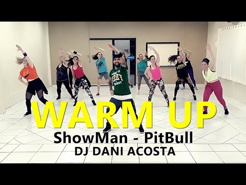 WARM UP - Zumba® - ShowMan Pitbull L Choreography L Cia Art Dance (Coreografia Oficial)