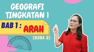 GEOGRAFI TINGKATAN 1 BAB 1:ARAH (SIRI KE-2)