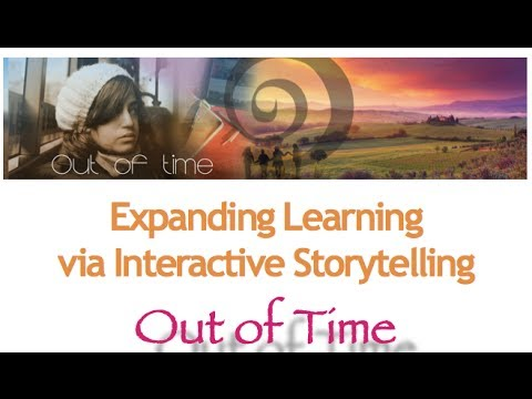 "Expanding Learning via Interactive Online Storytelling ""Out of Time"""