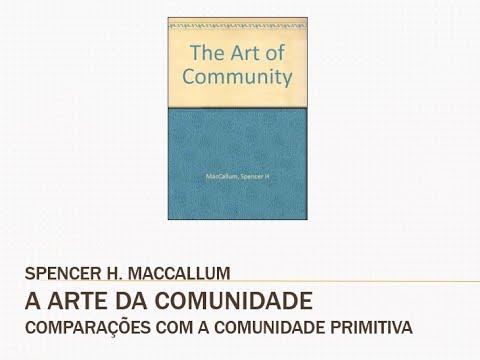 Comparações com a Comunidade Primitiva - A Arte da Comunidade