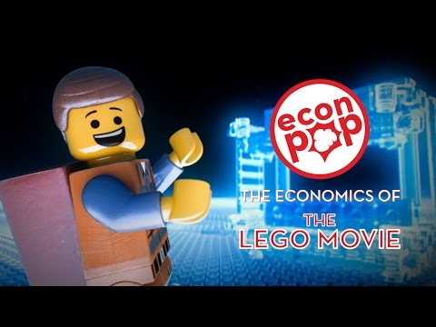 EconPop - The Economics of The LEGO Movie