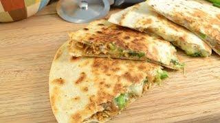 How To Make Quesadillas - Chicken Quesadillas Recipe | Radacutlery.com