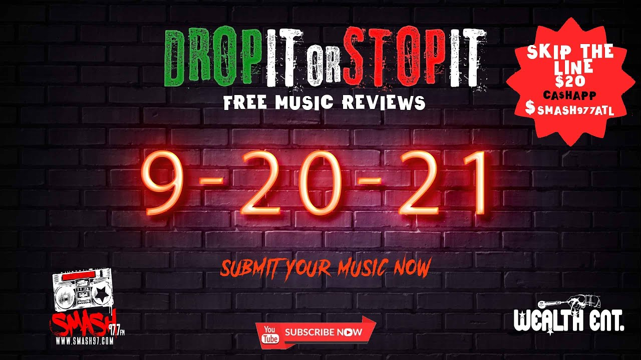 #DROPITORSTOPIT 9 - 20 !!  Submit your music NOW !! Wealthentsubmissions@gmail.com