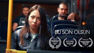 Bu Son Olsun | Kısa Film (2021)