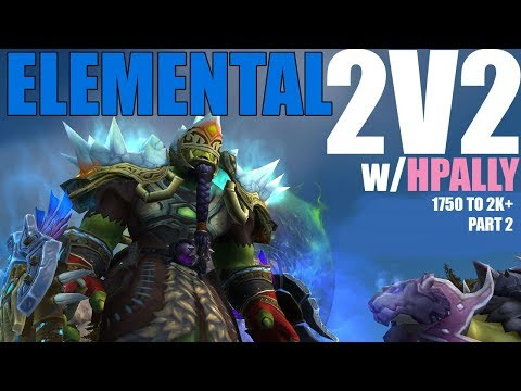 🍃 2v2 ARENA - Elemental Shaman PvP - THROWN IN THE AIR (WoW Legion 7.3.2)