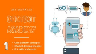 Chatbot Academy by Activechat.ai (1) - Core chatbot design tips, chatbot skills, building first bot
