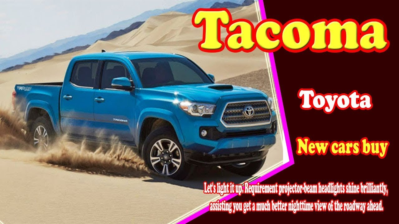 2018 Tacoma Diesel >> 2018 Toyota Tacoma Diesel 2018 Toyota Tacoma Diesel Canada 2018 Toyota Tacoma Diesel Usa