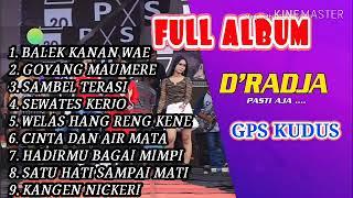 FULL ALBUM D'RADJA LIVE IN GPS KUDUS