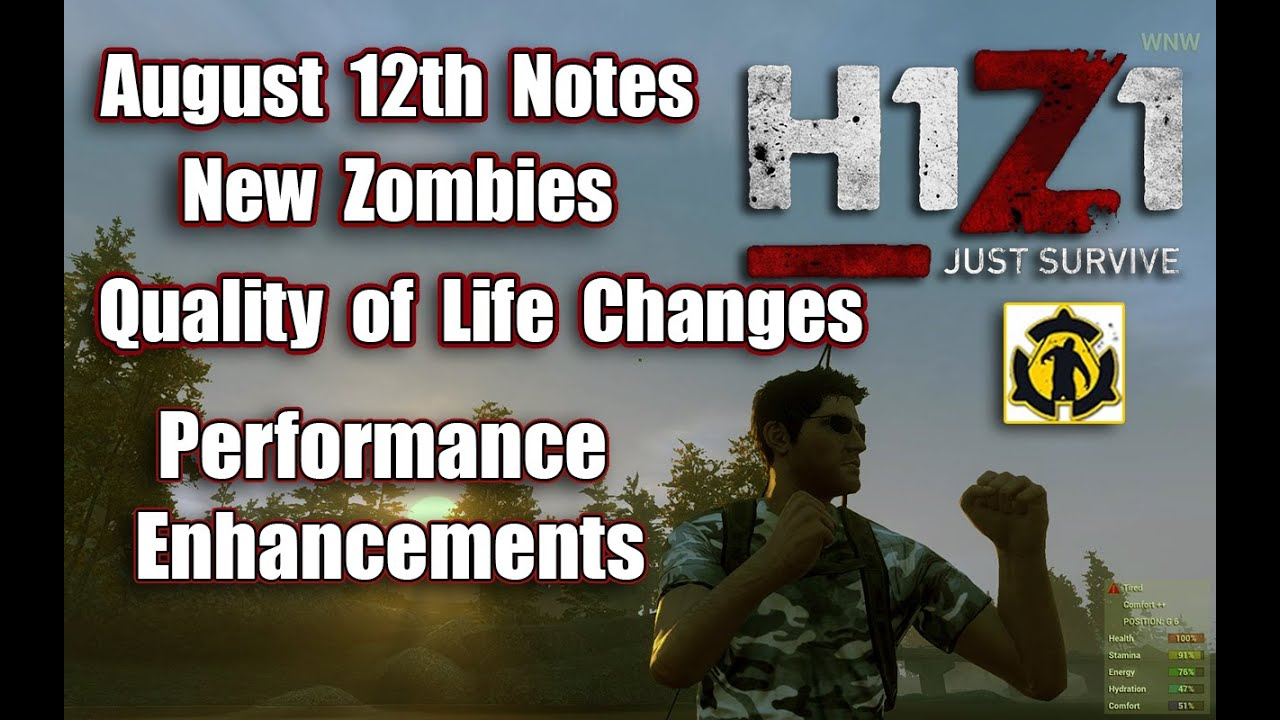 H1Z1 Just Survive Update Notes August 12th | New Zombies | Weapon Enhancement - YouTube