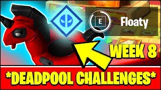 ALL DEADPOOL CHALLENGES WEEK 8 - FIND DEADPOOL'S POOL FLOATY LOCATION (Fortnite)