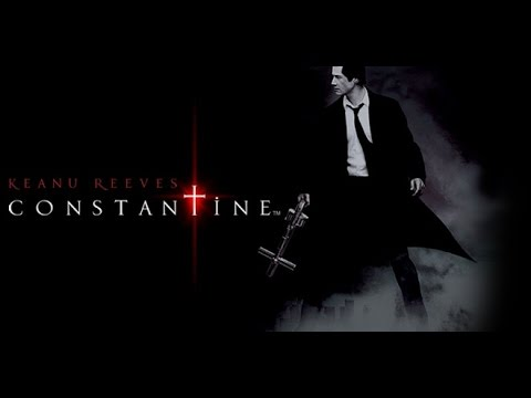 Constantine (2005) Movie Review - An Underrated Comic Book Film, In My Opinion