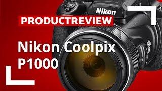 Nikon Coolpix P1000 - Review Nederlands - CameraNU.nl