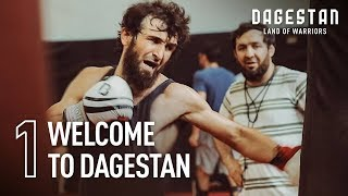 'Land of Warriors': Welcome to Dagestan (Episode 1)