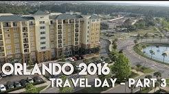 ORLANDO & FLORIDA VLOG | TRAVEL DAY - PART 3 | LAKE BUENA VISTA RESORT VILLAGE & SPA - 2016