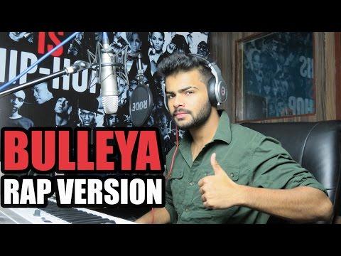Bulleya | Rap Version | Badal cover