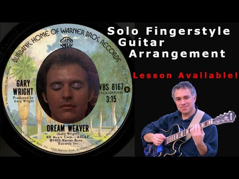 Dream Weaver, Gary Wright, fingerstyle guitar, lesson available!