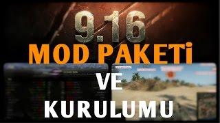 World of Tanks    9.16 Mod Paketi ve Kurulumu