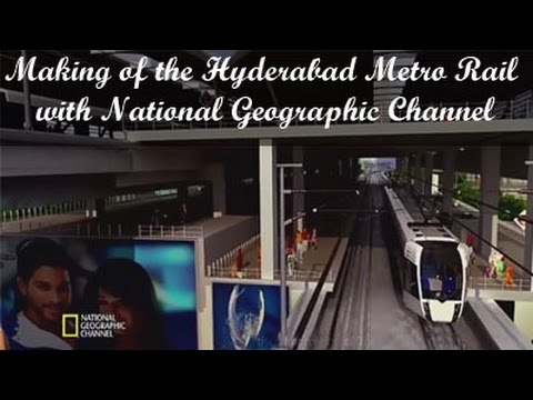 Making of the Hyderabad Metro Rail with National Geographic Channel - English