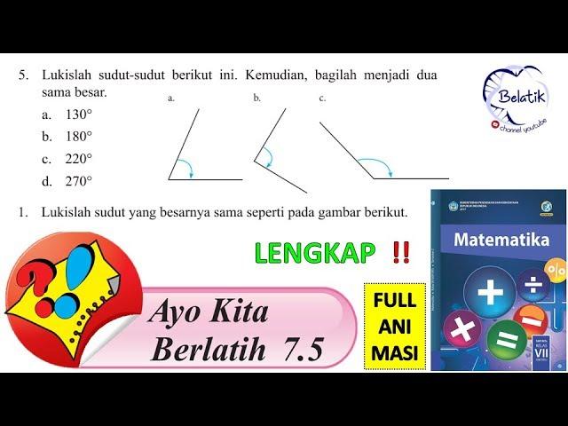 Ayo Kita Berlatih 7 5 Kelas 7 Semester 2 Smp Mts Matematika Melukis Sudut Paket Bse Halaman 169 Youtube