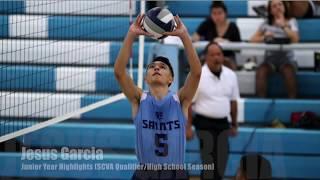 Jesus Garcia - 2018 Junior Year School and Club Volleyball Highlights