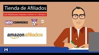 Tienda de Afiliados de Amazon con Woocommerce en 5 minutos