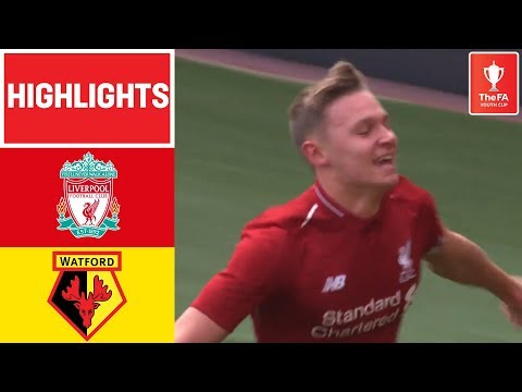 Liverpool Reach FA Youth Cup Final! | Liverpool 2-1 Watford | FA Youth Cup 18/19