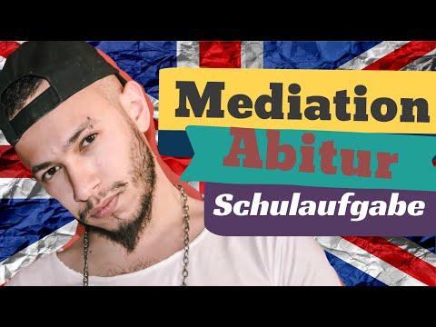 Mediation Deutsch Englisch 2021 - [Mediation schreiben in Abitur, Klausur und Schulaufgabe]