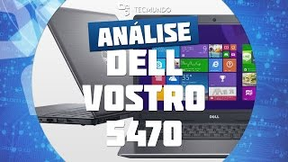 Dell Vostro 5470 [Análise de Produto] - TecMundo