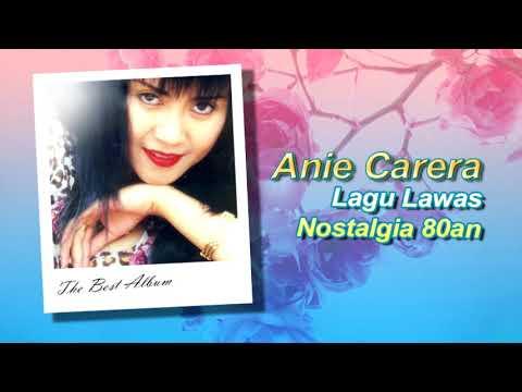 Anie Carera Full Album Lagu Nostalgia 90an