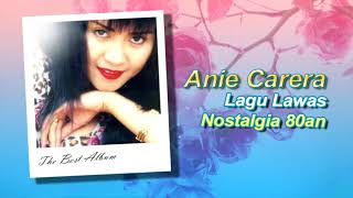 Anie Carera Full Album Lagu Nostalgia 90an