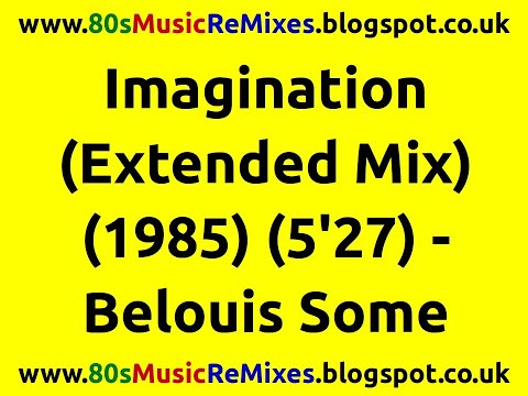 Imagination (Extended Mix) - Belouis Some | 80s Club Mixes | 80s Club Music | 80s Dance Music