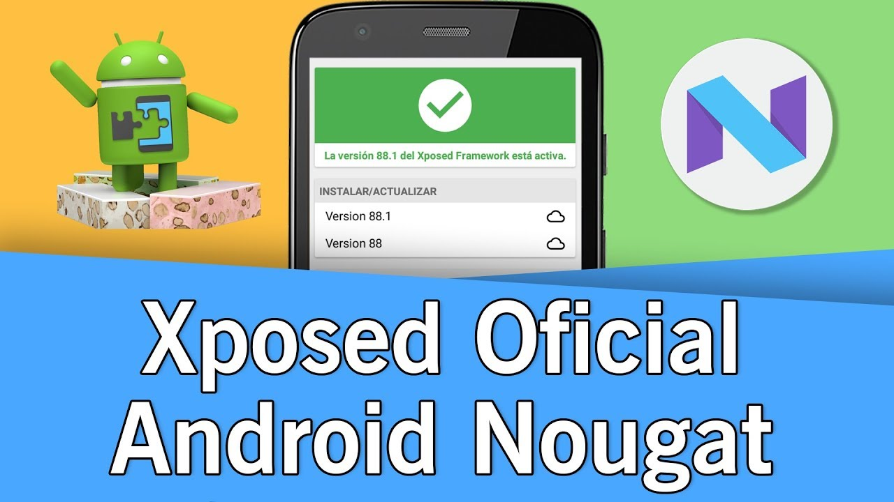 Instalar Xposed Framework (OFICIAL) en Android Nougat | 7 0 - 7 1 2 | 2017