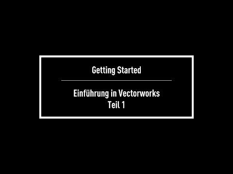 Getting Started: Teil 1 -  Einführung In Vectorworks