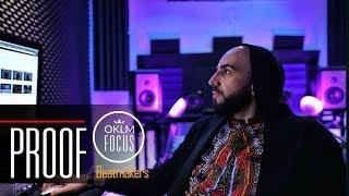 PROOF - ( Beatmaker Médine, Soprano, Diam's, Disiz, Kery James...) - OKLM Focus : Beatmakers