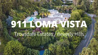 911 Loma Vista, Trousdale Estates