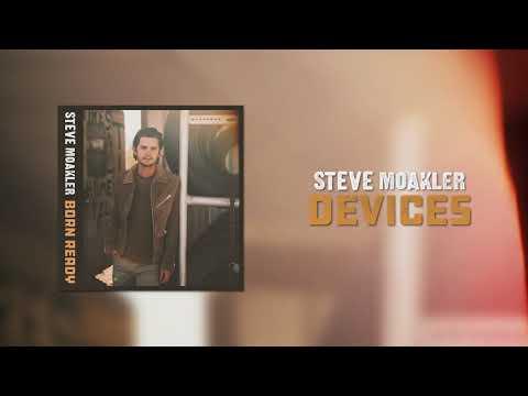 Steve Moakler | Devices (Official Audio)