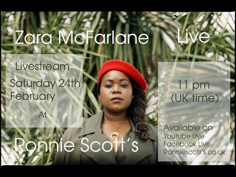 Ronnie Scott's Presents: Zara McFarlane Livestream