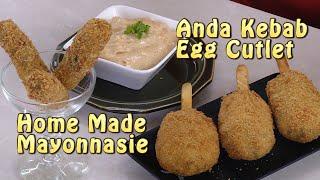 Egg Kabab Recipe - How to make Mayonnaise at home